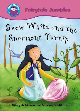 Fairytale Jumbles: Snow White and the Enormous Turnip