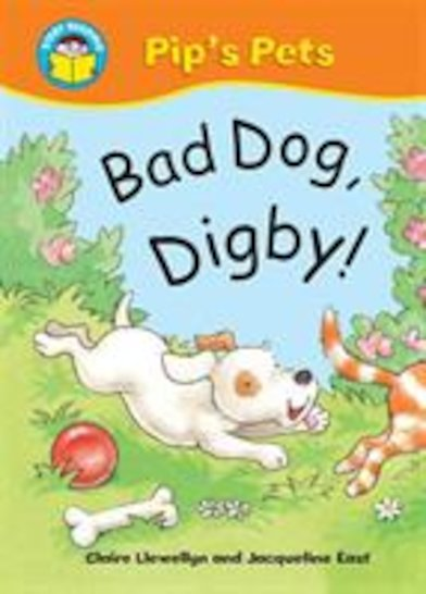 Pip's Pets: Bad Dog, Digby!
