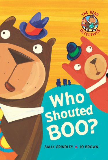The Bear Detectives: Who Shouted Boo?