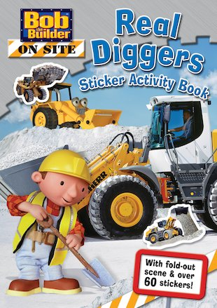 Bob the Builder: Real Diggers Sticker Activity Book