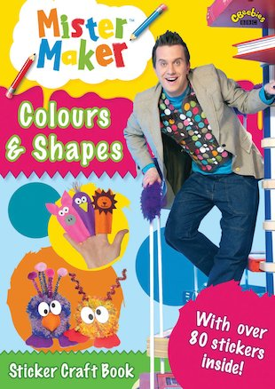 Mister Maker: Colours and Shapes