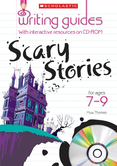 Scary Stories for Ages 7-9 (Teacher Resource)