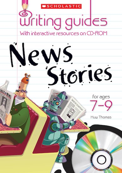 News Stories for Ages 7-9 (Teacher Resource)