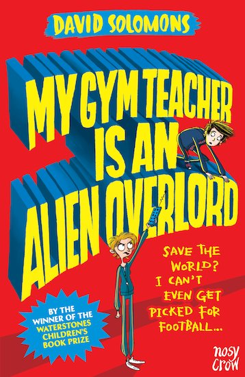 My Gym Teacher is an Alien Overlord x 6