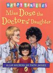 Miss Dose the Doctors' Daughter