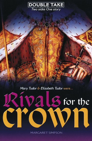 Rivals for the Crown