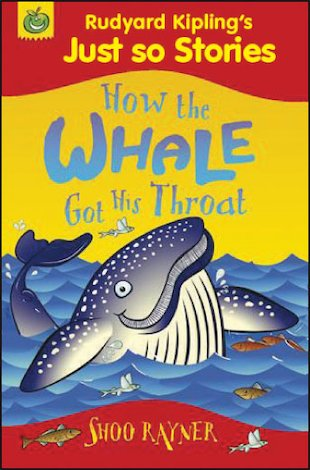 Just So Stories: How the Whale Got His Throat