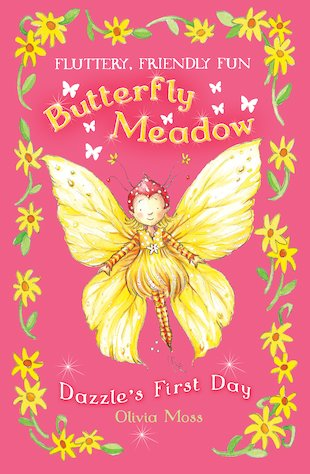 Butterfly Meadow: Dazzle's First Day