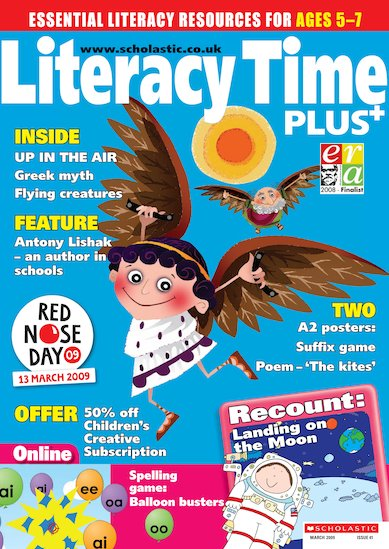 Literacy Time PLUS Ages 5 to 7 March 2009
