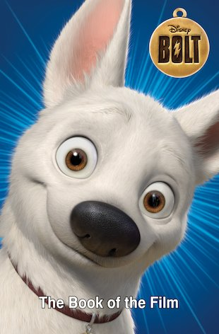 Bolt: The Book of the Film