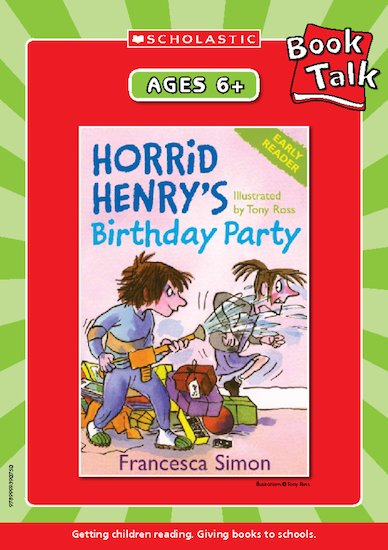 Horrid Henry's Birthday Party Reading Notes