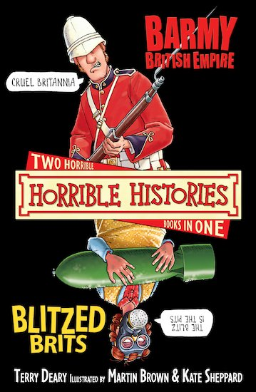 Barmy British Empire and Blitzed Brits (Classic Edition)
