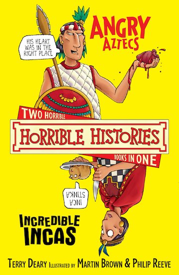 Angry Aztecs and Incredible Incas (Classic Edition)