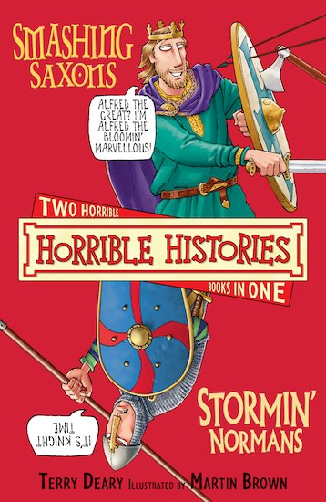 Smashing Saxons and Stormin' Normans (Classic Edition)