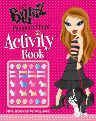 Bratz: Pampered Pupz Activity Book