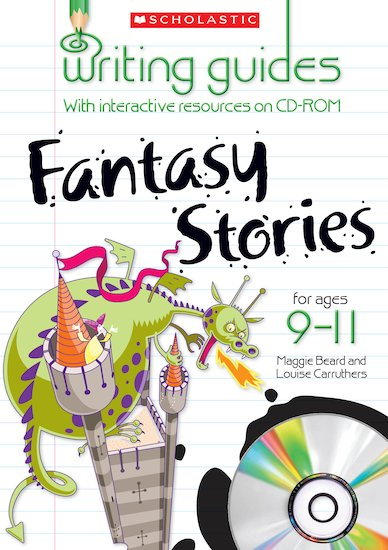 Fantasy Stories for Ages 9-11 (Teacher Resource)