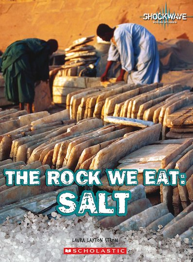 The Rock We Eat - Salt