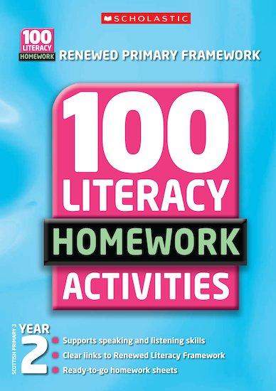 100 Literacy Homework Activities (New Edition): Year 2 - Scholastic Shop