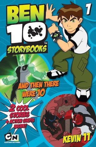 Ben 10 Storybooks: And Then There Were 10/Kevin 11