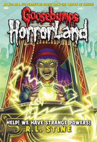 HorrorLand: Help! We Have Strange Powers!