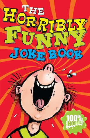 The Horribly Funny Joke Book