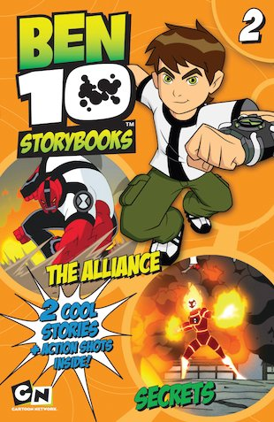 Ben 10 Storybooks: The Alliance/Secrets