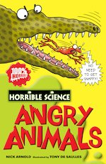 Horrible Science: Angry Animals