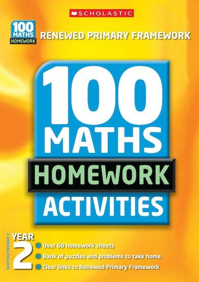 100 Maths Homework Activities (New Edition): Year 2 - Scholastic Shop