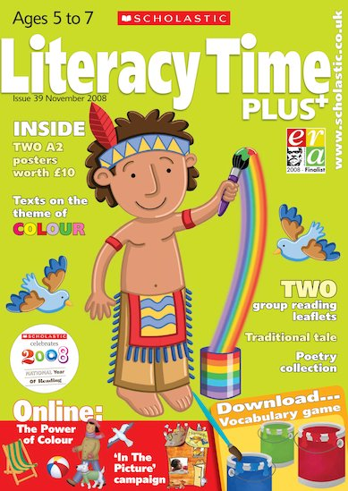 Literacy Time PLUS Ages 5 to 7 November 2008