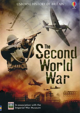 Usborne History of Britain: The Second World War
