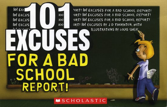 101 Excuses for a Bad School Report!