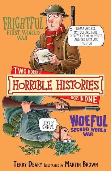 Frightful First World War and Woeful Second World War (Classic Edition)