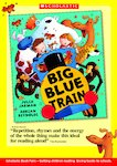 Book Talk Note: Big Blue Train (2 pages)