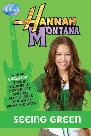 Hannah Montana: Seeing Green