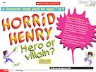Horrid Henry: Hero or Villain?