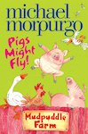 Mudpuddle Farm: Pigs Might Fly