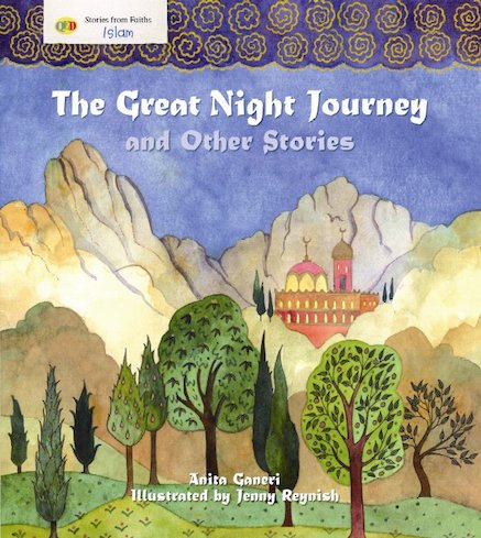 Stories from Faiths: The Great Night Journey and Other Stories