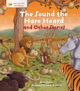 Stories from Faiths: The Sound the Hare Heard and Other Stories