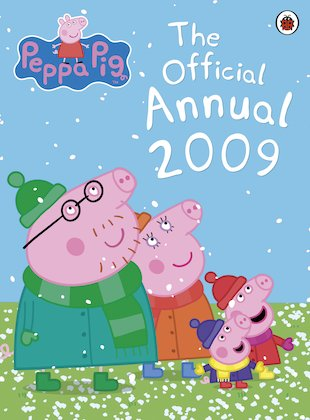 Peppa Pig: The Official Annual 2009