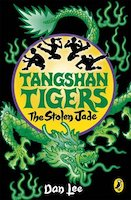 The Tangshan Tigers: The Stolen Jade
