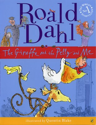 The Giraffe and the Pelly and Me (Picture Book)