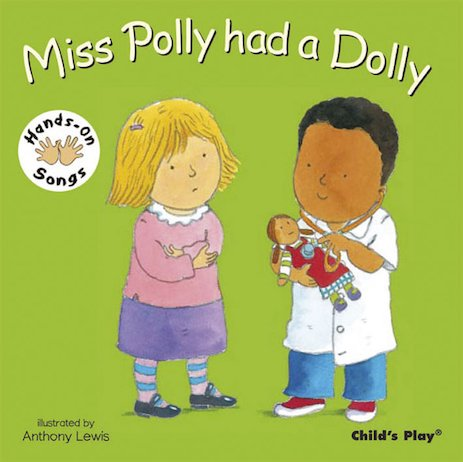 Hands-On Songs: Miss Polly Had a Dolly