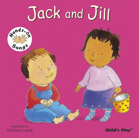 Hands-On Songs: Jack and Jill