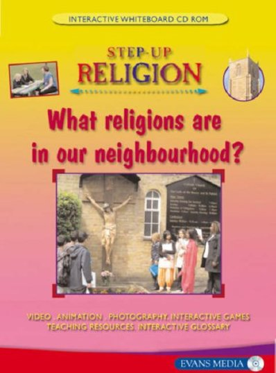 Step-Up Religion Screentakes: What Religions Are in Our Neighbourhood? CD-ROM