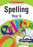Spelling - Year 6 (Teacher resource)