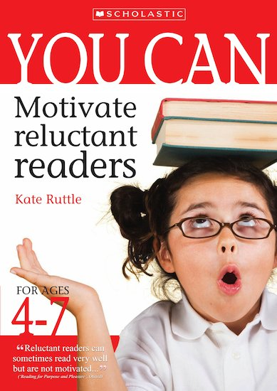 Motivate Reluctant Readers for Ages 4-7