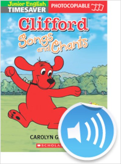 Timesaver Clifford Songs and Chants - Audio Track 23