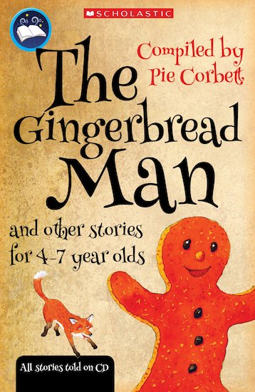 Pie Corbett's Storyteller: The Gingerbread Man and Other Stories for 4-7 Year Olds x 6