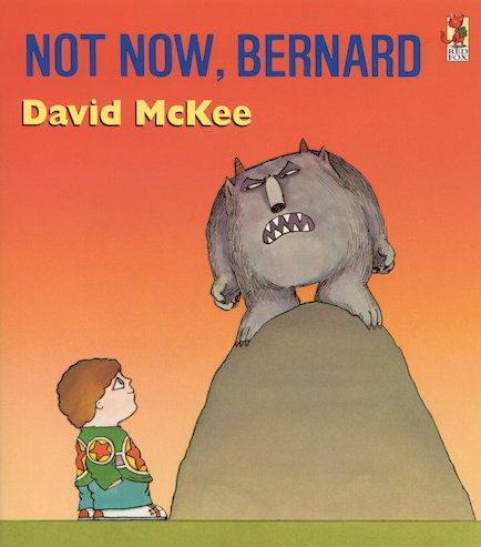 Not Now, Bernard: Pack of 6