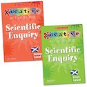 Creative Activities for Scientific Enquiry (Scottish Edition) Complete set